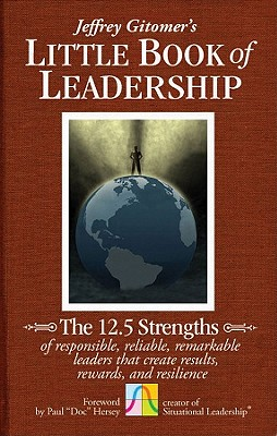 The Little Book of Leadership By Gitomer, Jeffrey/ Hersey, Paul (FRW)