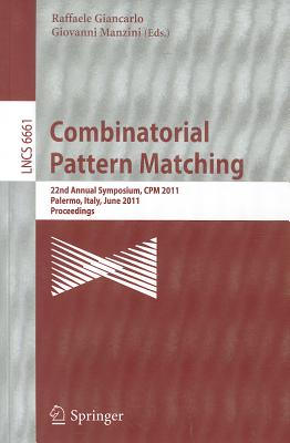 Combinatorial Pattern Matching By Giancarlo, Raffaele (EDT)/ Manzini, Giovanni (EDT)